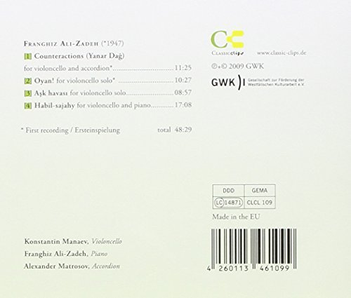 Bild 2: Ali-Zadeh, Franghiz, Chamber music for cello: Oyan!/Counteractions.. (ClassicClips, 2009) Konstantin Manaev, Franghiz Ali-Zadeh, Alexander Matrosov