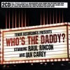 Raul Rincon, Who's the daddy? (2007, mix, CD2: Ian Carey)