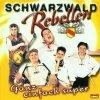 Schwarzwald Rebellen, Ganz einfach super (2000)