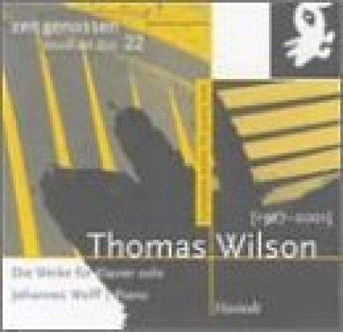 Bild 1: Wilson, Thomas, Werke für Klavier solo (Hastedt, 2001) Johannes Wolf