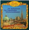 Traumland Operette (Polyphon), Straus: Ein Walzertraum (1964)/Zeller: Der Vogelhändler (1964)/Jessel: Schwarzwaldmädel (1964)-Querschnitte Großes Operetten-Orch./Marszalek, Sándor Kónya, Herta Talmar, Ernie Bieler..
