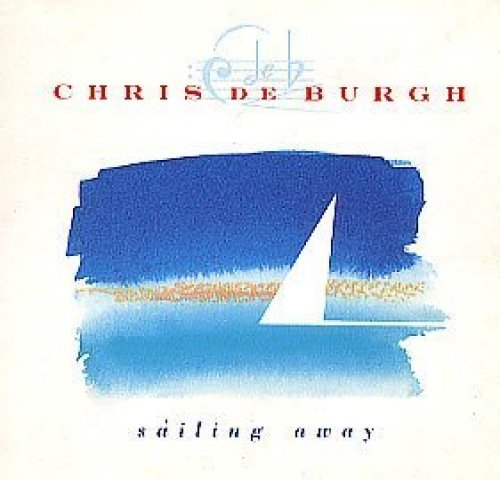 Bild 1: Chris de Burgh, Sailing away (1989; 3''/5''-cardsleeve)