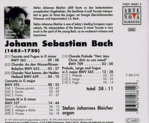 Bild 2: Bach, Toccata and fugue in d minor and other organ works (Arte Nova, 1997) Stefan Johannes Bleicher