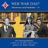 Wer war das? (4): Abenteurer und Entdecker, Vier Lebensgeschichten erzählt von Christine Schulz-Reiss (Leser: Rainer Strecker)