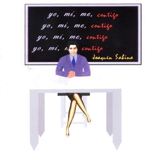Bild 1: Joaquín Sabina, Yo, mi, me, contigo (1996)