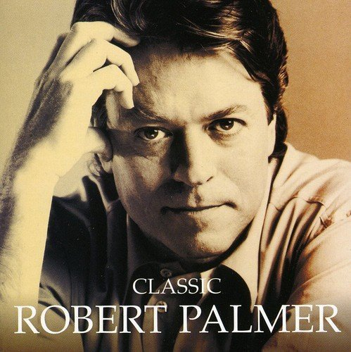 Image 1: Robert Palmer, Classic-The masters collection (2009)