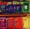 Pago Libre, Cinémagique (2001)