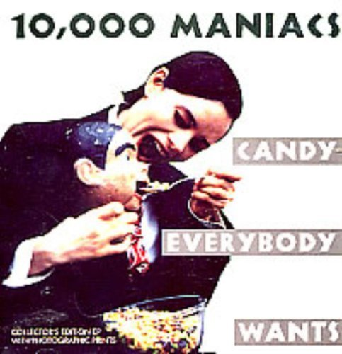 Bild 1: 10,000 Maniacs, Candy everybody wants (#9663382)
