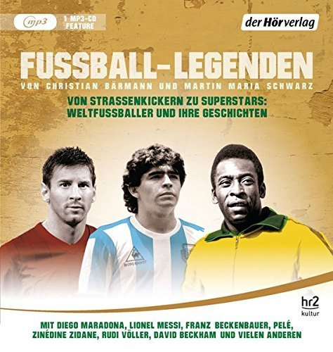 Bild 1: Christian Bärmann/Martin Maria Schwarz, Fussball-Legenden (mp3-CD, hr2 kultur)