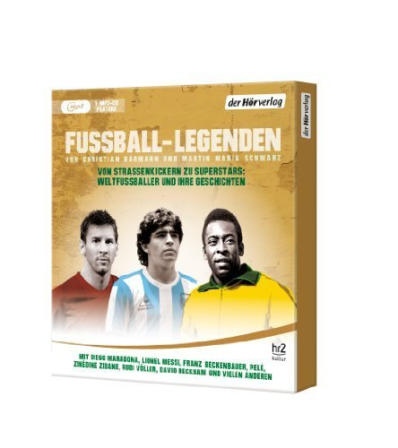 Bild 2: Christian Bärmann/Martin Maria Schwarz, Fussball-Legenden (mp3-CD, hr2 kultur)
