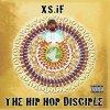 XS.IF, Hip hop disciple (2008)