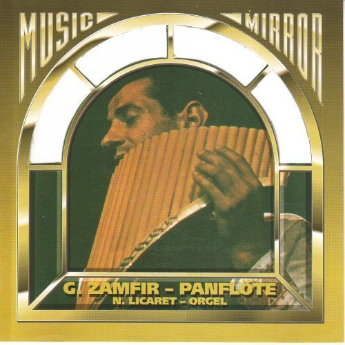 Bild 1: Gheorghe Zamfir, Music mirror (1977/93, & N. Licaret)