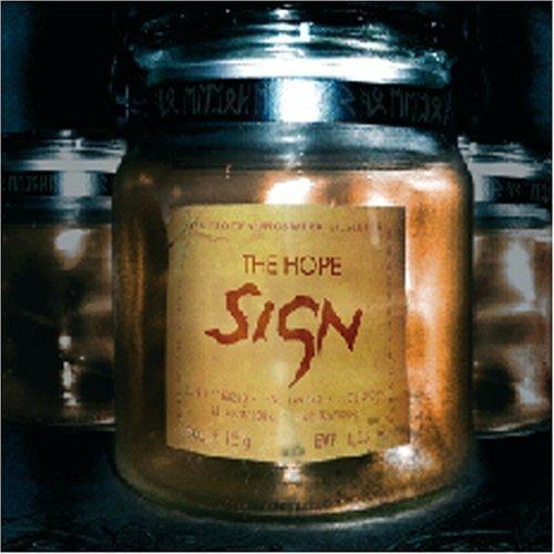 Bild 1: Hope, Sign (2007)