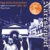 Nya Kulturkvartetten (New Culture Quartet), Narrskeppet/Ship of fools (1983-97)
