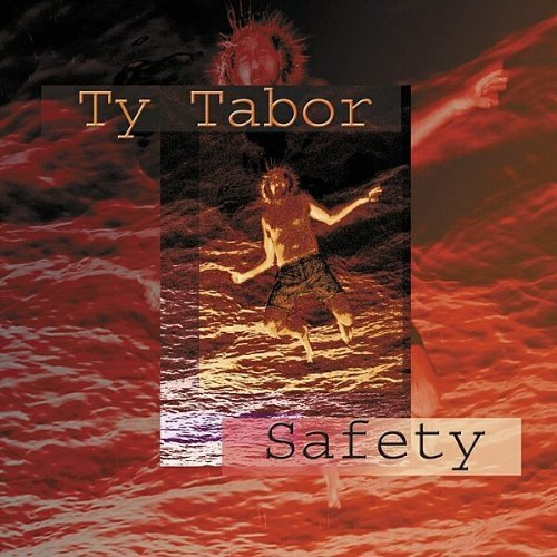 Bild 1: Ty Tabor, Safety (2002)