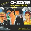 O-Zone, Dragostea din teï (2004; 4 versions, cardsleeve)