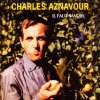 Charles Aznavour, Il faut savoir (1995/2001)