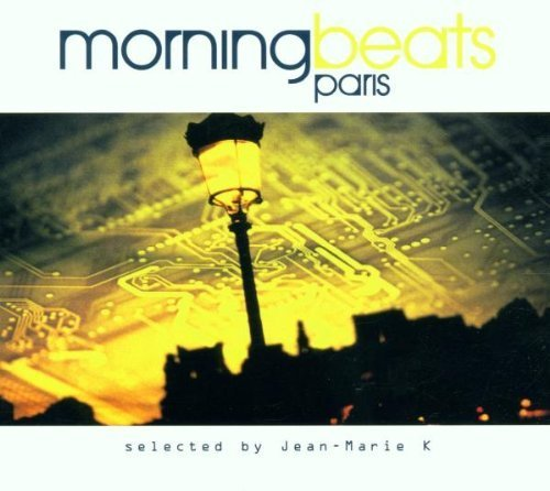 Bild 1: Jean-Marie K, Morning beats Paris-Selected by (2001)
