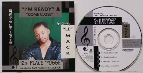Bild 1: 12th Place 'Posse' introducing Capt. 'Arimenta' Jackson, I'm ready/Come close (1994; 2 versions each, cardsleeve, feat. 'Le' Mack)