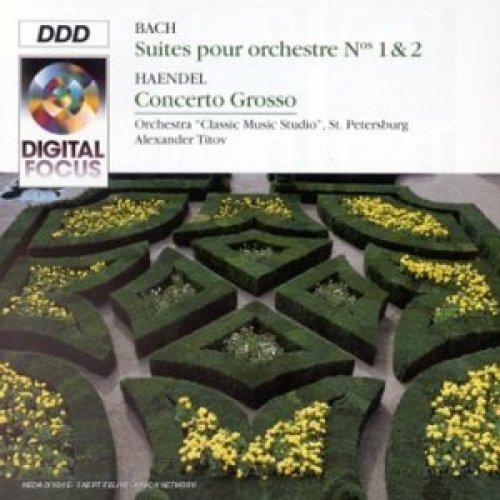 Bild 1: Bach, Orchestral suites Nos. 1 & 2/Händel: Concerto grosso, op. 6 No. 7 (Digital Focus, 1994) Alexander Kiskachi, Orch. 'Classic Music Studio', St. Petersburg/Titov
