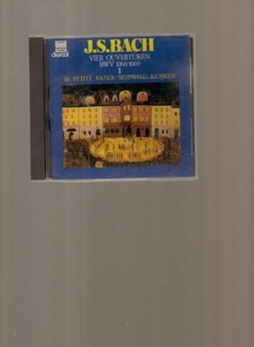 Bild 1: Bach, Vier Ouvertüren I: BWV 1066, 1067 (DHM, 1982) La Petite Bande/Kuijken