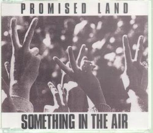 Bild 1: Promised Land, Something in the air (1990)