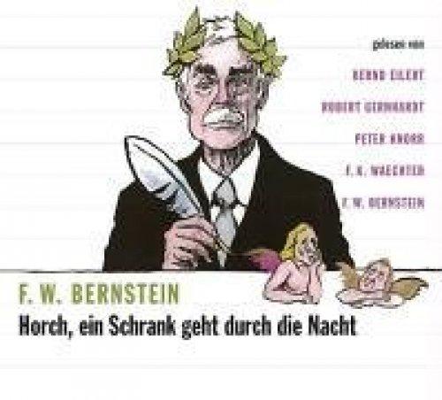Bild 1: F.W. Bernstein, Horch-ein Schrank geht durch die Nacht (Leser: Bernd Eilert, Robert Gernhardt..)