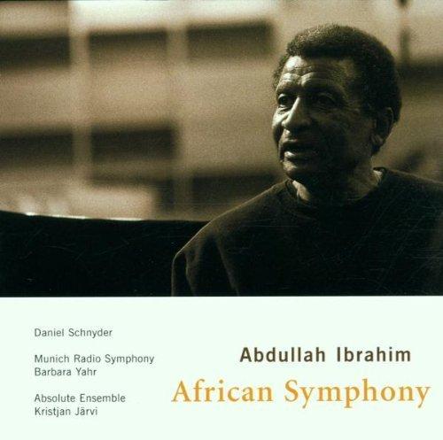 Bild 1: Abdullah Ibrahim, African symphony (2001, Absolute Ensemble/Järvi..)