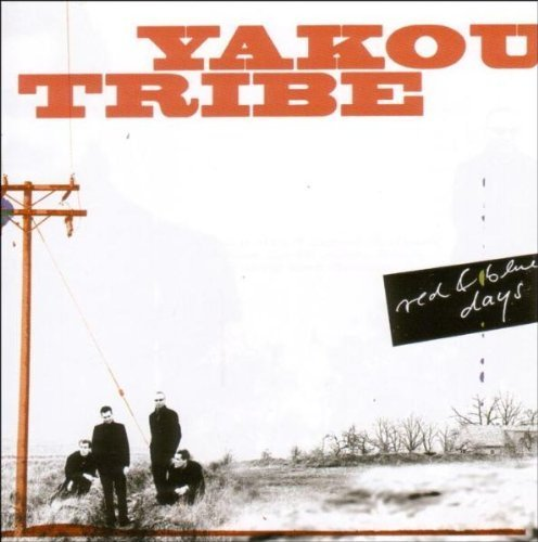 Bild 1: Yakou Tribe, Red & blue days (2004)