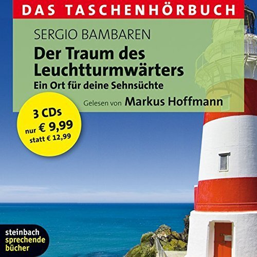 Bild 1: Sergio Bambaren, Der Traum des Leuchtturmwärters (Leser: Markus Hoffmann)