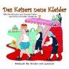 Hans Christian Andersen, Des Kaisers neue Kleider (Märchenhörspiel von Konrad Halver mit Hans Paetsch..)