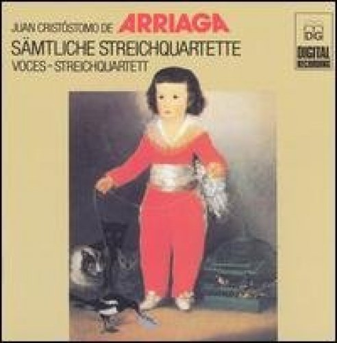 Bild 1: Arriaga, Juan Crisóstomo de, Sämtliche Streiquartette (MDG, 1985) Voces-Streichquartett