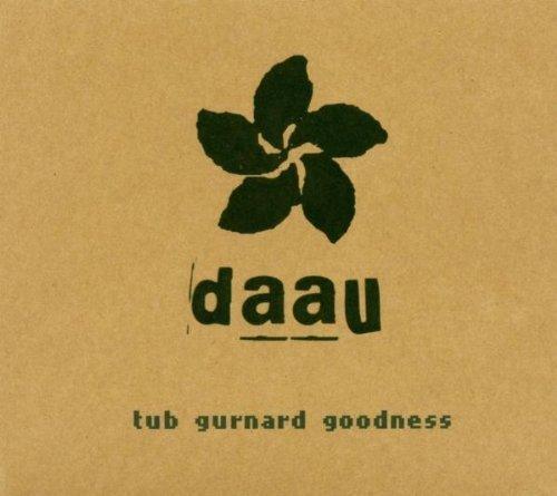 Bild 1: Daau, Tub gurnard goodness (2004)