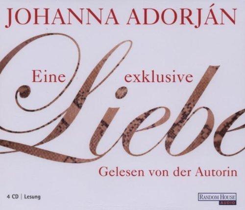 Bild 1: Johanna Adorján, Eine exklusive Liebe (Autorenlesung)
