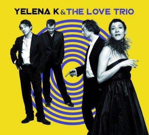 Bild 2: Yelena K, & The Love Trio