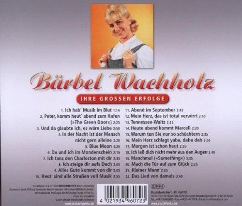 Bild 2: Bärbel Wachholz, Ich steige dir aufs Dach-Ihre grossen Erfolge (22 tracks)