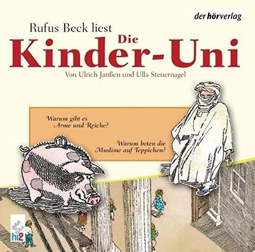 Bild 1: Rufus Beck, Die Kinder-Uni-Warum gibt es Arme und Reiche?/Warum beten die Muslime auf Teppichen?