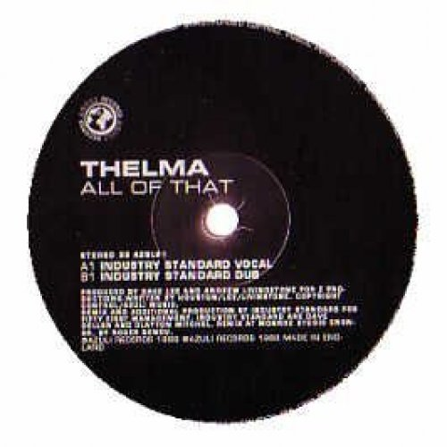 Bild 1: Thelma, All of that (industry standard mixes)