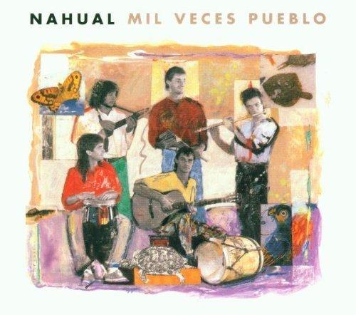 Bild 1: Nahual, Mil veces pueblo