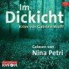Gabriele Wolff, Im Dickicht (gelesen von Nina Petri)