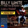 Billy White, I am a tramp ( & the Blackies)