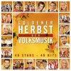 Goldener Herbst der Volksmusik (2005, Koch), Kastelruther Spatzen, Judith & Mel, Nockalm Quintett, Isartaler Hexen, Florian Silbereisen...
