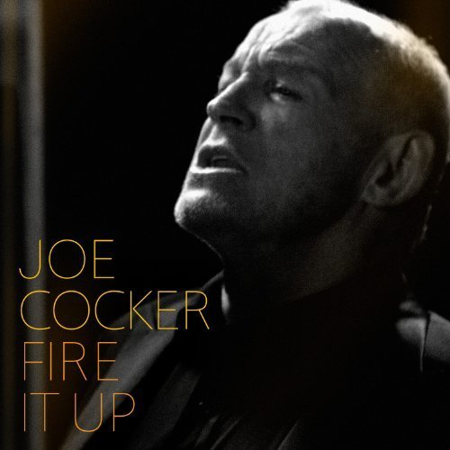 Bild 1: Joe Cocker, Fire it up