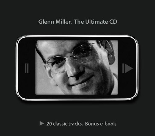 Bild 1: Glenn Miller, Ultimate CD-20 classic tracks