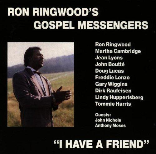 Bild 1: Ron Ringwood's Gospel Messengers, I have a friend