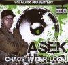 Asek, Chaos in der Loge
