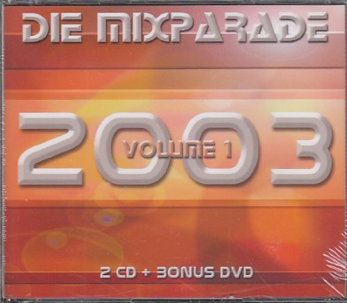Bild 1: Die Mixparde 2003 Volume 1 (2CD/DVD), In-Grid, Double You, Stanley Foort, Delia, Andra feat. Tiger One...