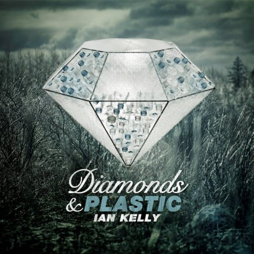 Bild 1: Ian Kelly, Diamonds & plastic (foc-cardsleeve)