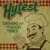Hytest, Dishing out the good times