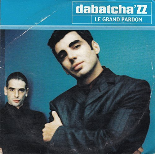 Bild 1: Dabatcha'ZZ, Le grand pardon (feat. Sandy, cardsleeve)